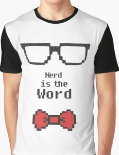 Nerd is the Word Graphic T-Shirt
