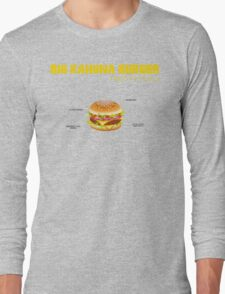 Big Kahuna Burger Long Sleeve T-Shirt