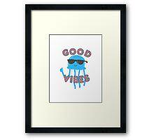 A Jellyfish with Good Vibes Framed Print