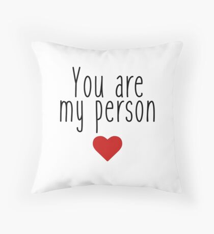 Grey's Anatomy - You are my Person <3 Throw Pillow