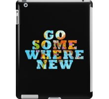 Travel - Go somewhere new iPad Case/Skin