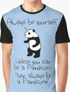 Always Be Yourself, Unless You Can Be A Pandicorn Graphic T-Shirt
