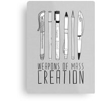 Weapons Of Mass Creation (on grey) Metal Print