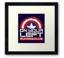 """On Your Left Running Club"" Version 02 Framed Print"
