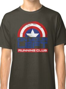 """On Your Left Running Club"" Version 01 Classic T-Shirt"
