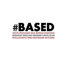 # BASED Photographic Print