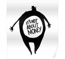 It's Not About Money Poster