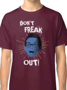 "Jimmy ""Don't Freak Out""  Classic T-Shirt"