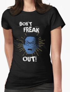 "Jimmy ""Don't Freak Out""  Womens Fitted T-Shirt"