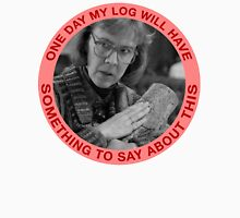 LOG LADY Unisex T-Shirt