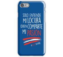 Atleti - Solo Entiende Mi Locura Quien Comparte Mi Pasión iPhone Case/Skin