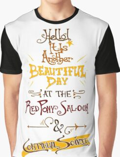 Another Beautiful Day at the Red Pony Saloon Graphic T-Shirt