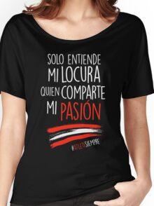 Atleti - Solo Entiende Mi Locura Quien Comparte Mi Pasión Women's Relaxed Fit T-Shirt
