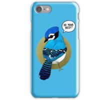 Do Your Best! iPhone Case/Skin