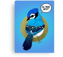 Do Your Best! Canvas Print