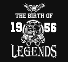 The birth of legends 1956 Unisex T-Shirt