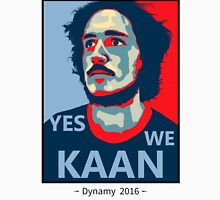 YES WE KAAN - Dynamy 2016 Unisex T-Shirt