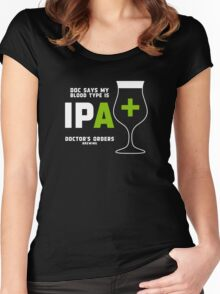 Doc says my bloodtype is IPA+ Women's Fitted Scoop T-Shirt