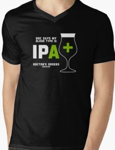 Doc says my bloodtype is IPA+ Mens V-Neck T-Shirt