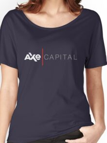 axe capital billions Women's Relaxed Fit T-Shirt