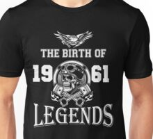 The birth of legends 1961 Unisex T-Shirt