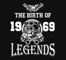 The birth of legends 1969 Unisex T-Shirt