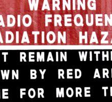 RF Radiation Hazard Sticker