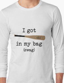I got Hot Sauce in my bag! Long Sleeve T-Shirt