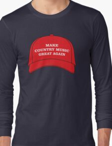 Make Country Music Great Again Long Sleeve T-Shirt