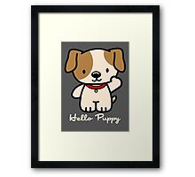Hello Puppy Framed Print