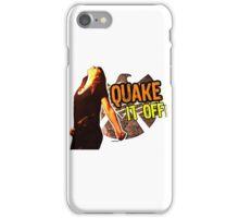 Quake it Off! iPhone Case/Skin