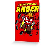 The Incredible Anger Greeting Card
