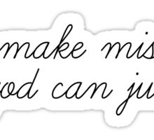 Justin Bieber - People make mistakes, only god can judge me. Sticker