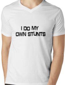 I Do My Own Stunts Mens V-Neck T-Shirt