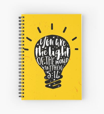 You Are The Light of The World (Yellow) Spiral Notebook