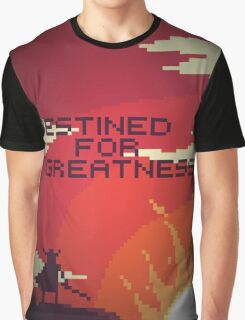 Destined For Greatness. Graphic T-Shirt