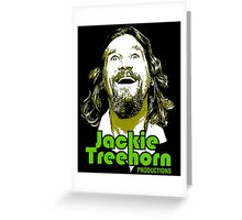 JACKIE TREEHORN Greeting Card