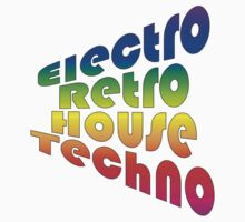 Electro Retro House Techno by Phyxius