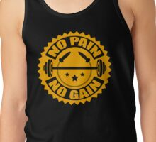 No Pain No Gain Fitness T Shirt Tank Top