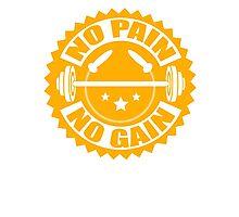 No Pain No Gain Fitness T Shirt Photographic Print