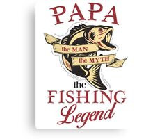Papa loves fishing  Canvas Print