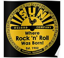 SUN RECORDS : WHERE ROCK N ROLL WAS BORN Poster