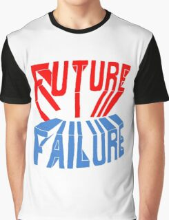 future failure hand lettering Graphic T-Shirt