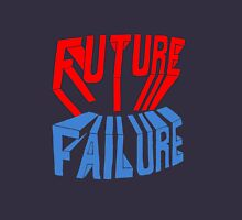 future failure hand lettering Unisex T-Shirt