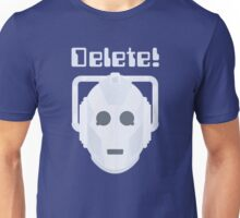 Maximum Deletion Unisex T-Shirt