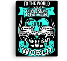 She loves her tow truck driver Canvas Print