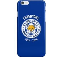 Leicester City FC - Champions 2015 2016 iPhone Case/Skin