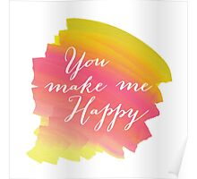 You make me happy Poster