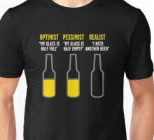Optimist,Pessimist,Realist Unisex T-Shirt