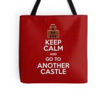 Keep calm and go to another castle Tote Bag